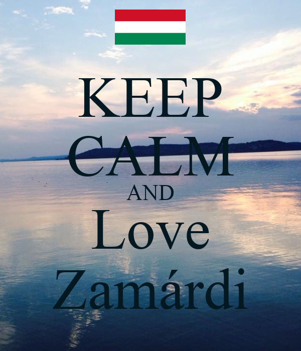 KEEP CALM AND Love Zamárdi