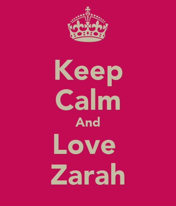 Keep Calm And Love  Zarah