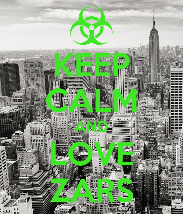 KEEP CALM AND LOVE ZARS