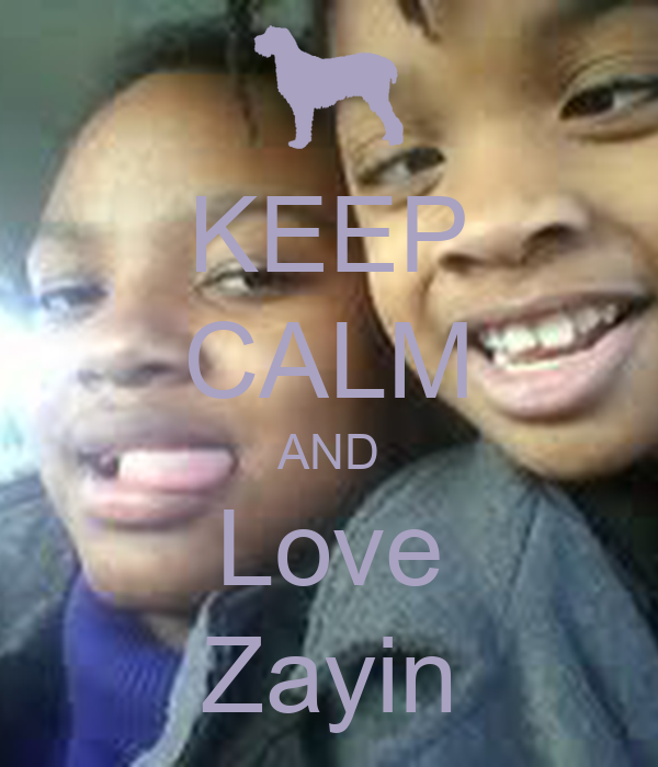 KEEP CALM AND Love Zayin