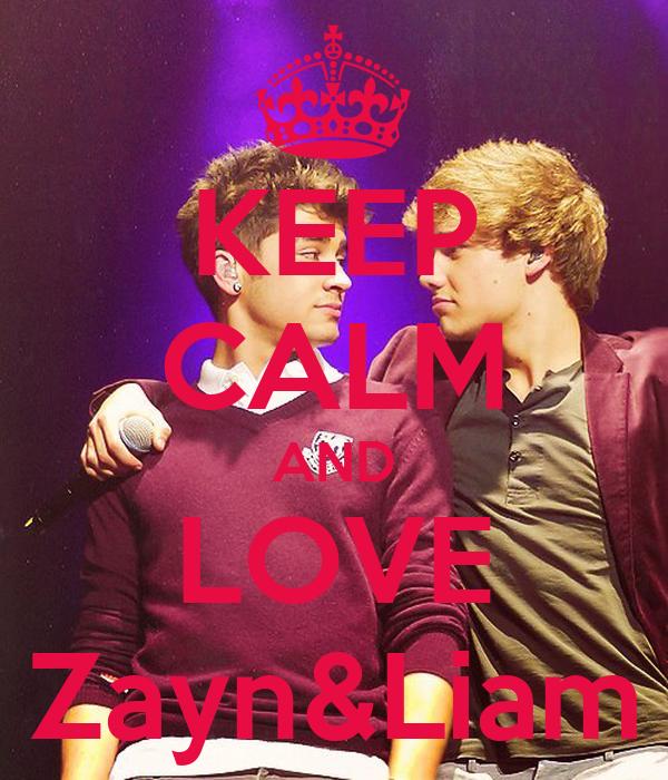 KEEP CALM AND LOVE Zayn&Liam
