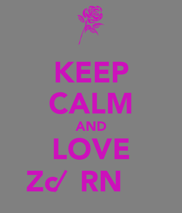 KEEP CALM AND LOVE Zc∕̴ƖRNƐ♈̷̴