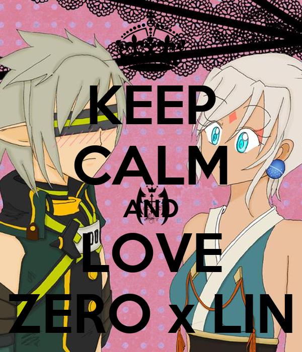 KEEP CALM AND LOVE ZERO x LIN