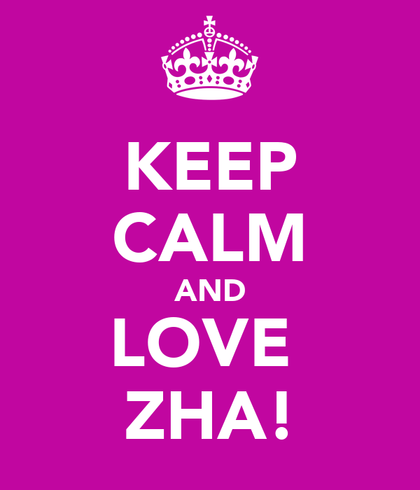 KEEP CALM AND LOVE  ZHA!