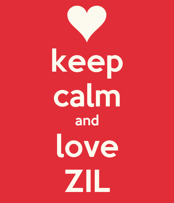 keep calm and love ZIL