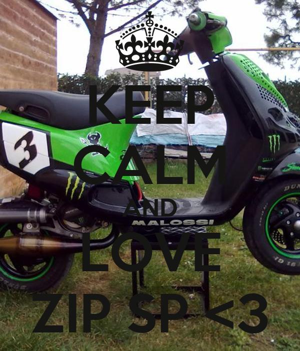 KEEP CALM AND LOVE ZIP SP <3