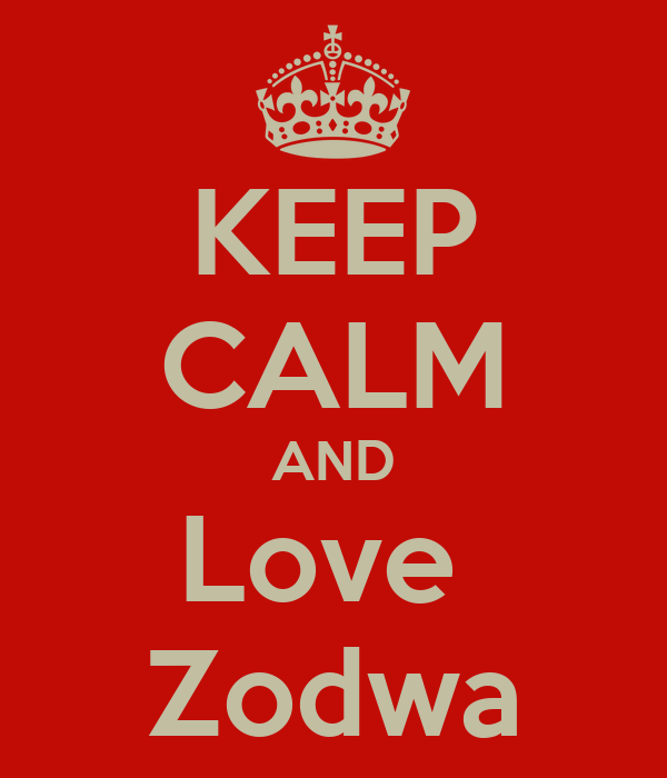 KEEP CALM AND Love  Zodwa