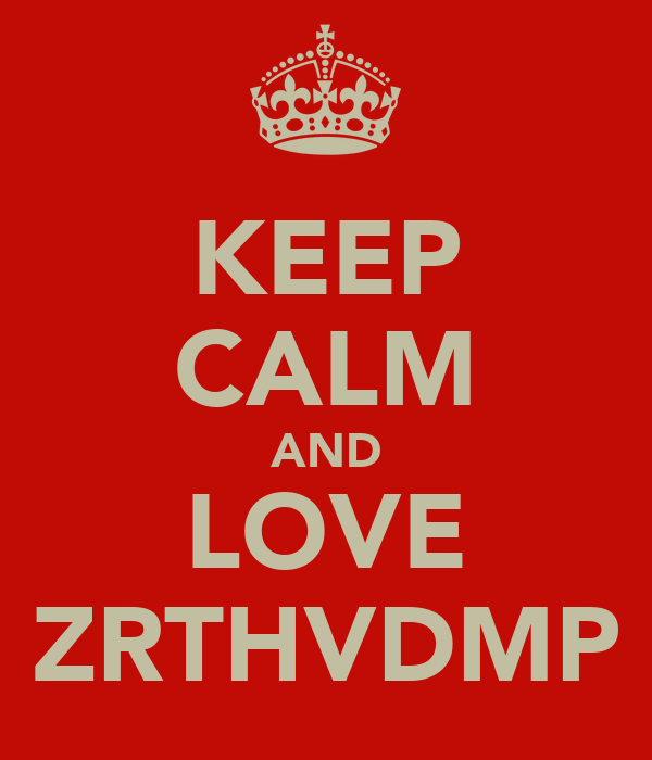 KEEP CALM AND LOVE ZRTHVDMP