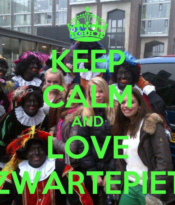 KEEP CALM AND LOVE ZWARTEPIET