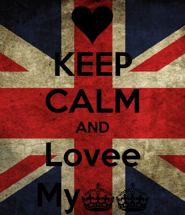 KEEP CALM AND Lovee My^^