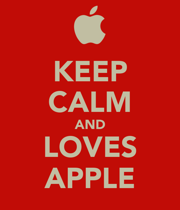 KEEP CALM AND LOVES APPLE
