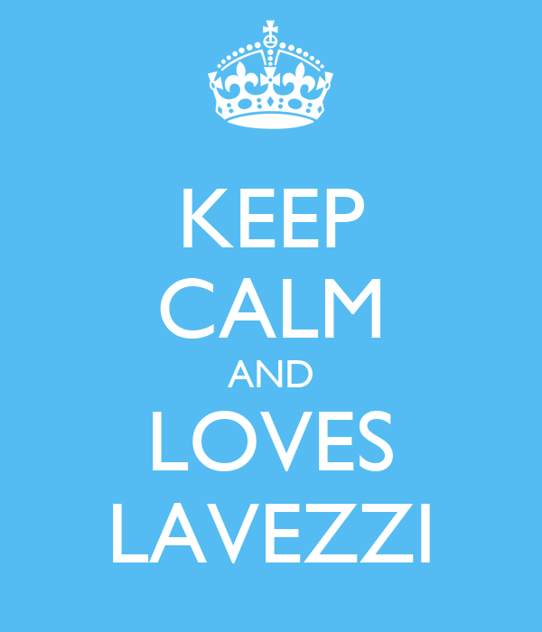 KEEP CALM AND LOVES LAVEZZI