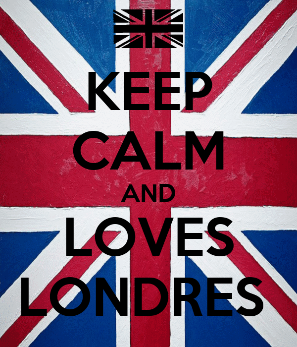 KEEP CALM AND LOVES LONDRES