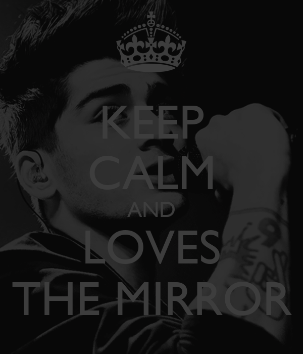 Keep calm and loves the mirror poster taysa medeiros for Mirror 0 matic