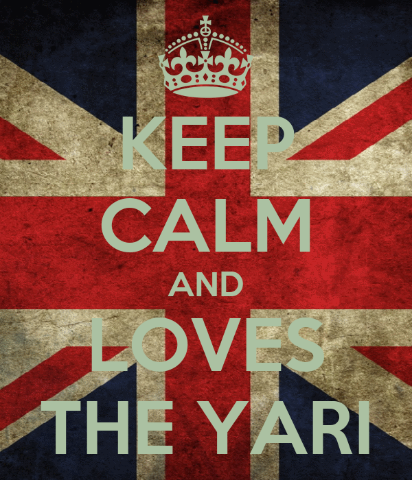 KEEP CALM AND LOVES THE YARI
