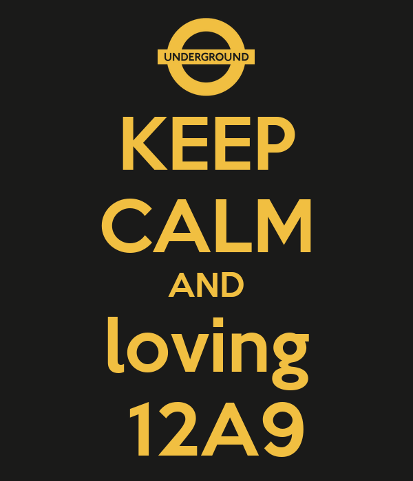 KEEP CALM AND loving  12A9