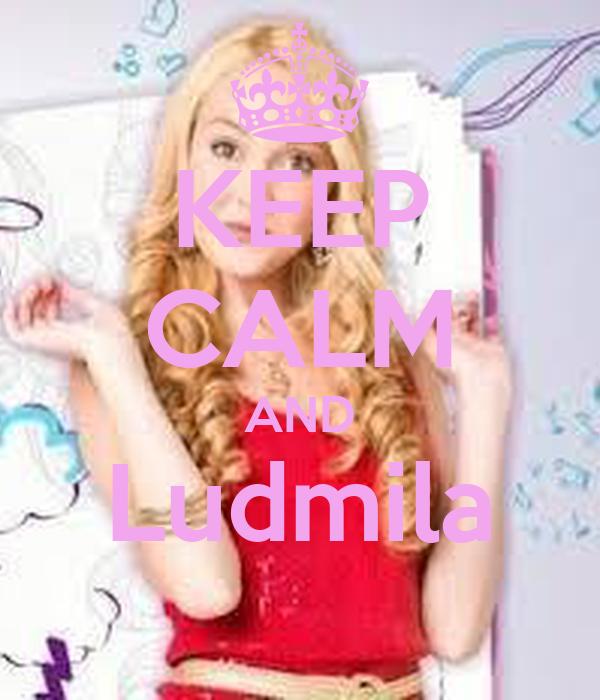 KEEP CALM AND Ludmila