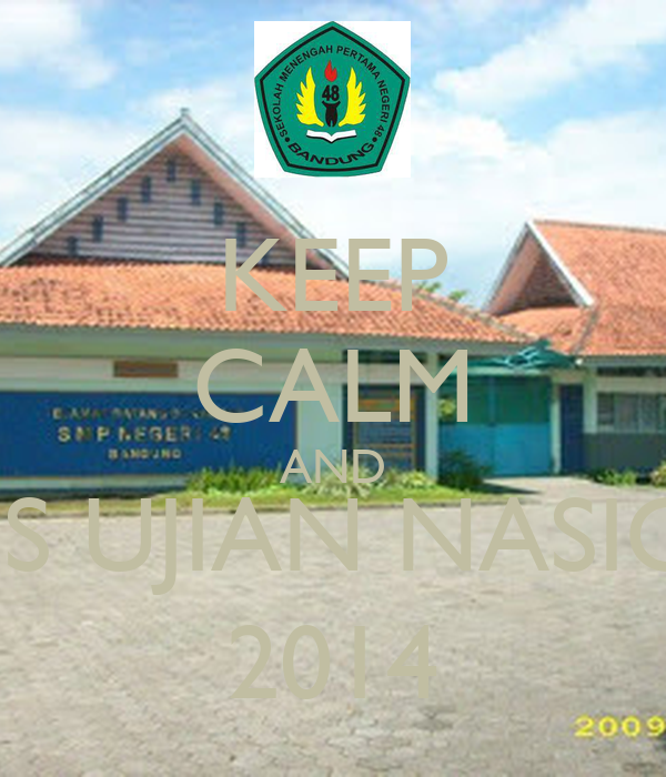 KEEP CALM AND LULUS UJIAN NASIONAL 2014