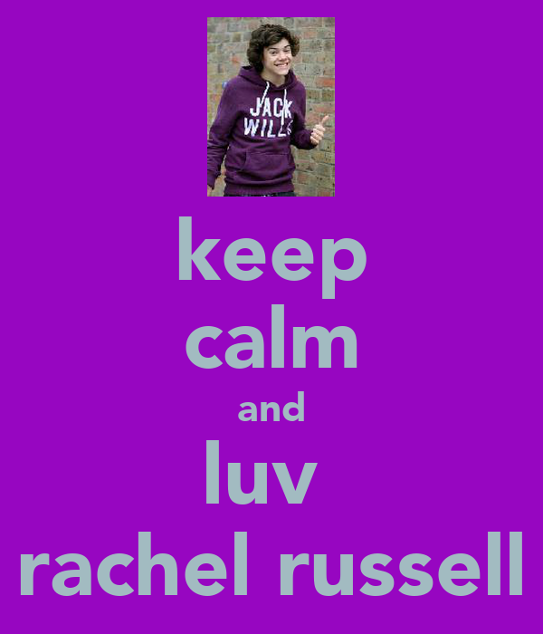 keep calm and luv  rachel russell