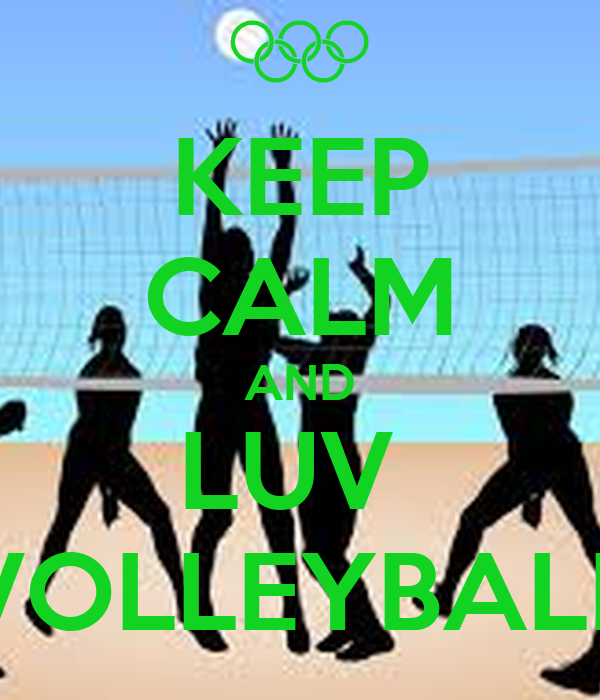 KEEP CALM AND LUV  VOLLEYBALL