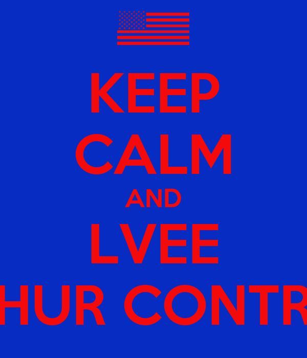 KEEP CALM AND LVEE YHUR CONTRY