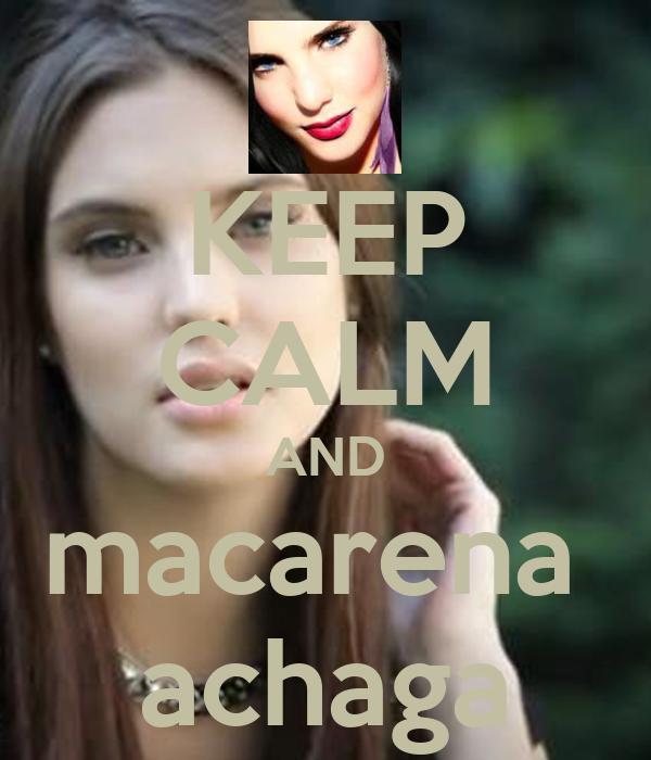 KEEP CALM AND macarena  achaga