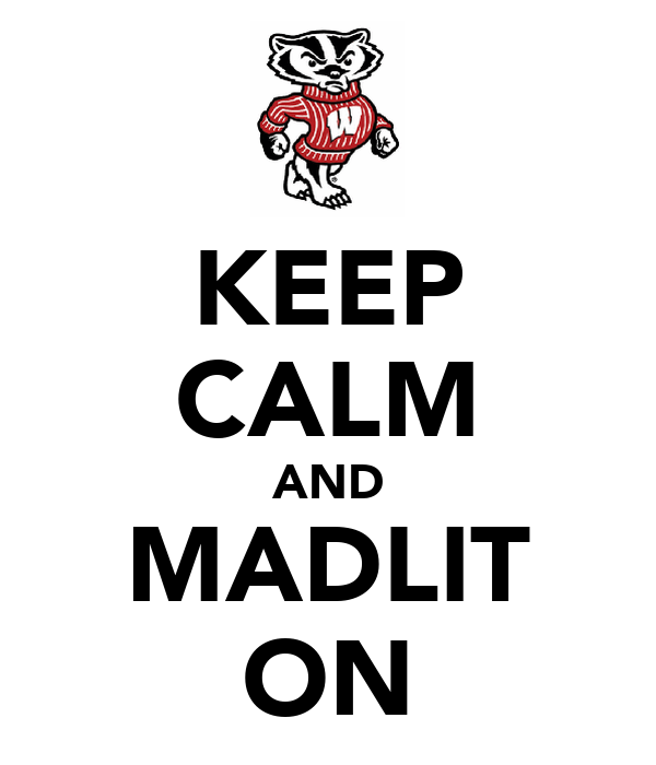 KEEP CALM AND MADLIT ON