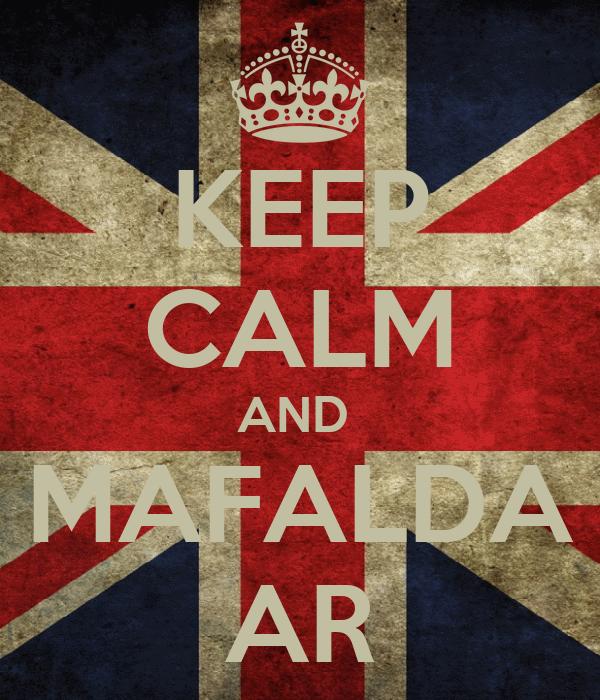 KEEP CALM AND  MAFALDA AR