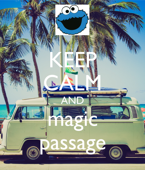 KEEP CALM AND magic passage