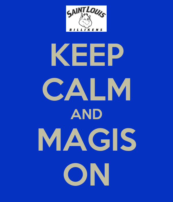 KEEP CALM AND MAGIS ON