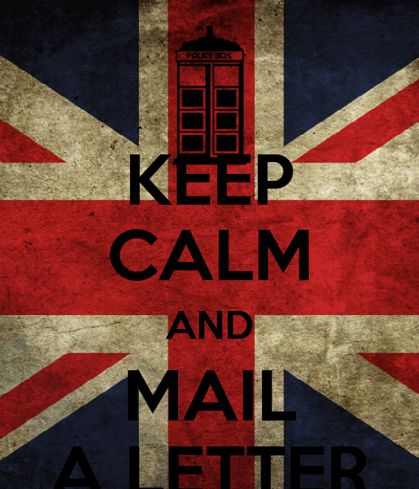 KEEP CALM AND MAIL A LETTER