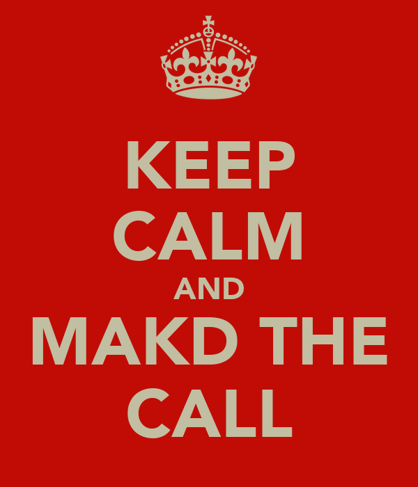 KEEP CALM AND MAKD THE CALL