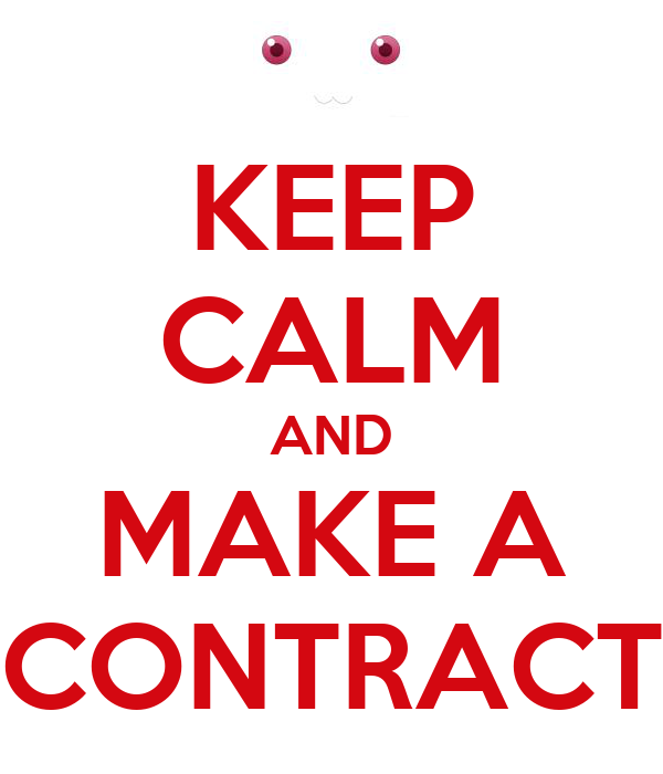 KEEP CALM AND MAKE A CONTRACT