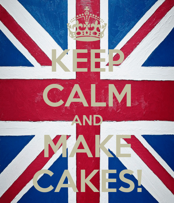 KEEP CALM AND MAKE CAKES!