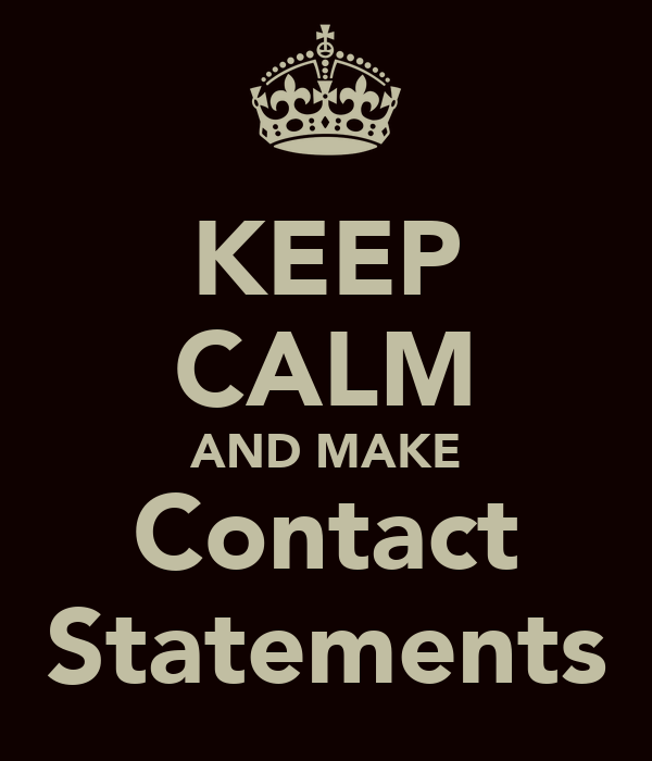 KEEP CALM AND MAKE Contact Statements