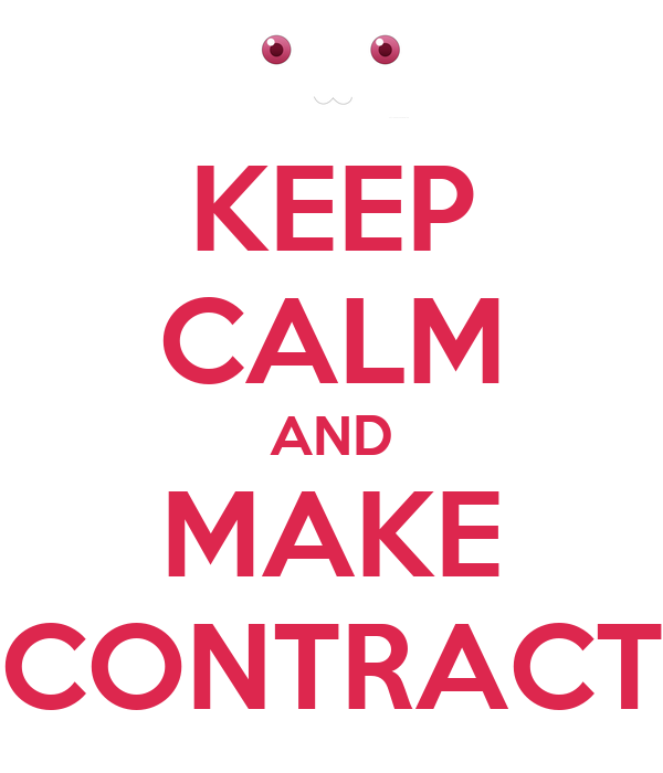 KEEP CALM AND MAKE CONTRACT