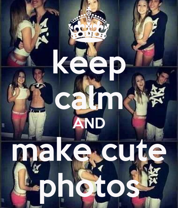 keep calm AND make cute photos