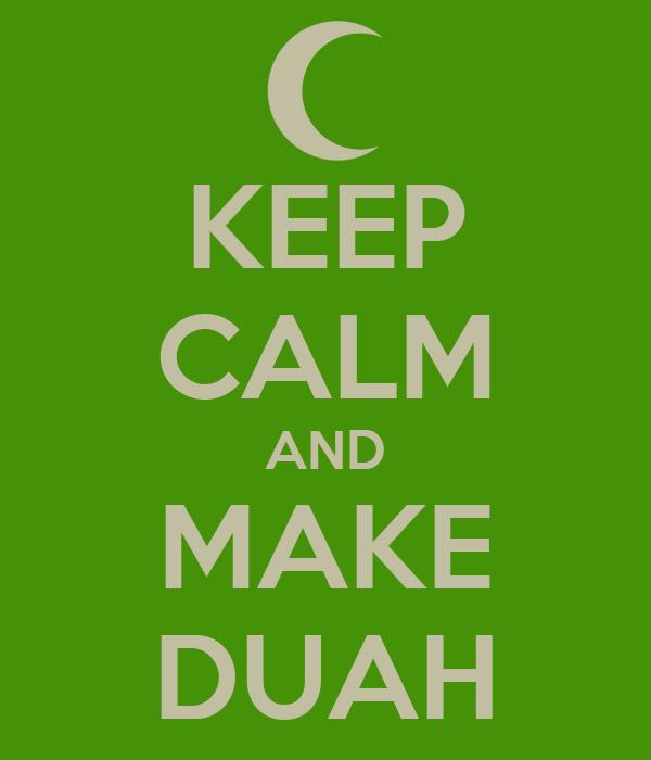 KEEP CALM AND MAKE DUAH