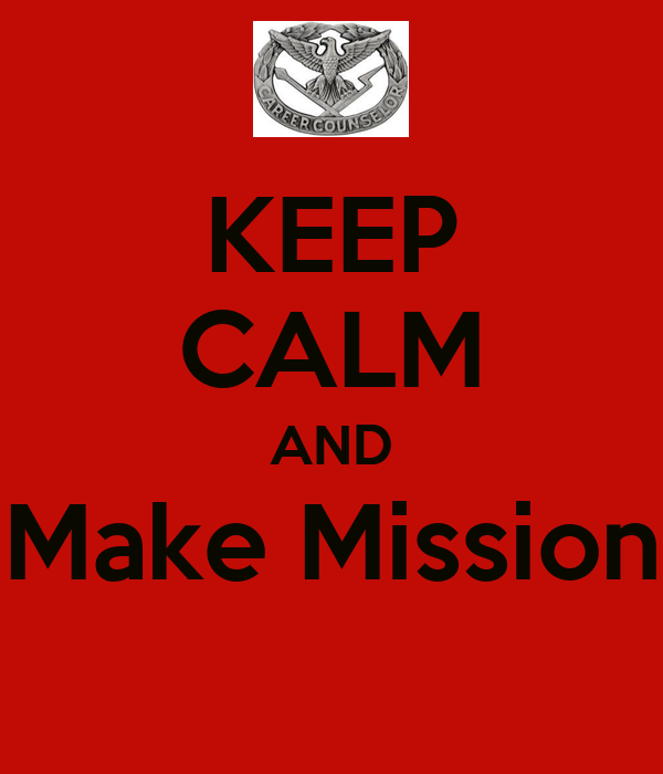 KEEP CALM AND Make Mission
