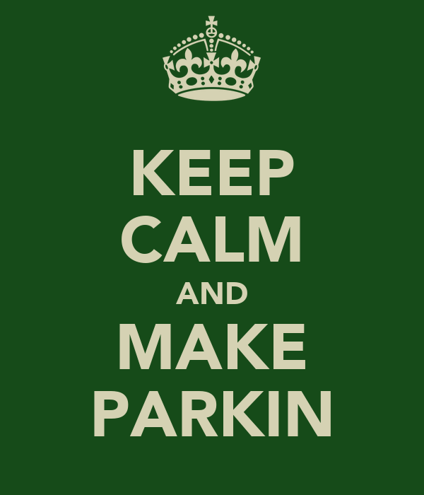 KEEP CALM AND MAKE PARKIN