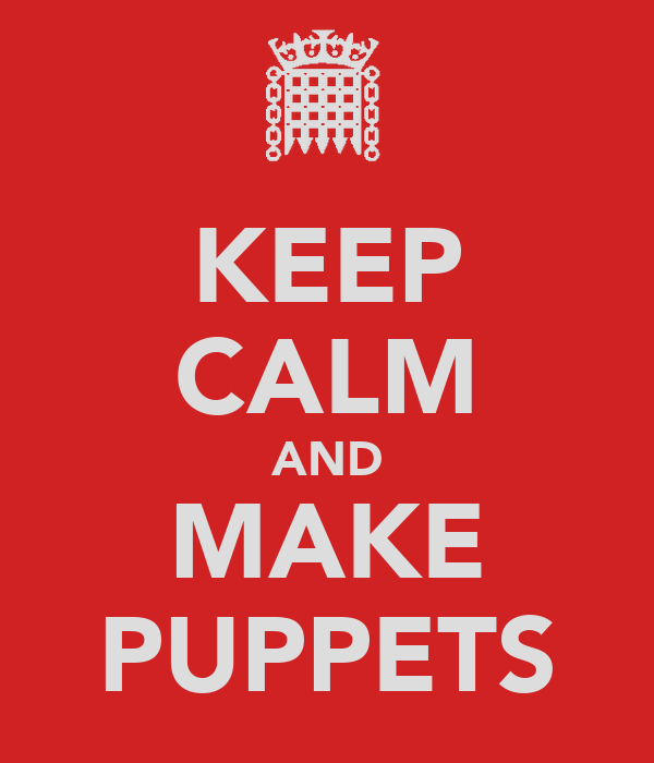 KEEP CALM AND MAKE PUPPETS