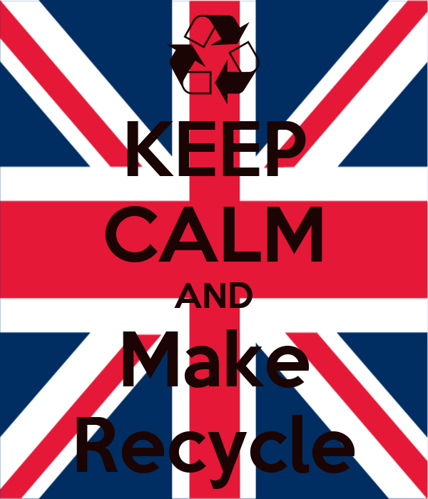 KEEP CALM AND Make Recycle