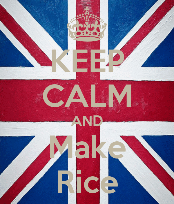 KEEP CALM AND Make Rice
