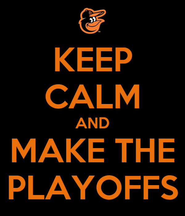 KEEP CALM AND MAKE THE PLAYOFFS