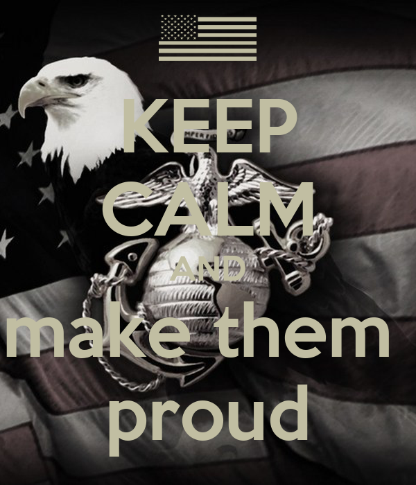 KEEP CALM AND make them  proud