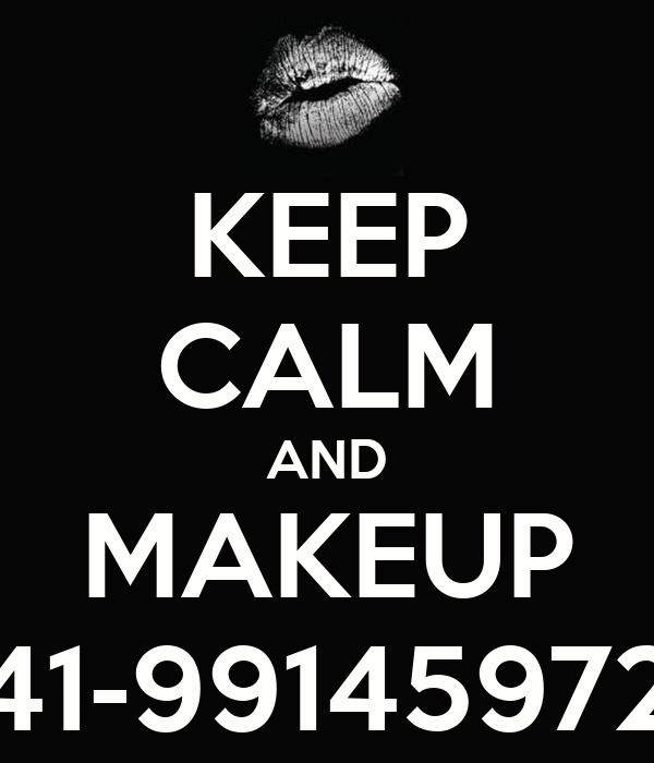 KEEP CALM AND MAKEUP 41-99145972