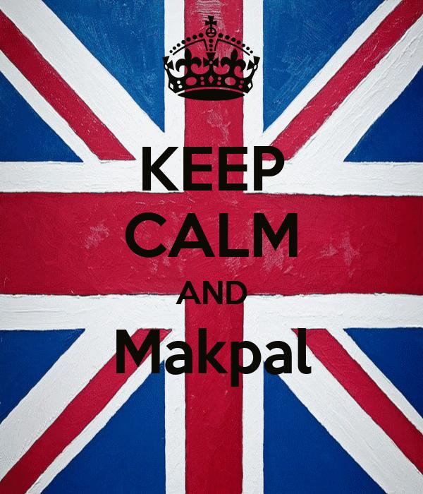 KEEP CALM AND Makpal