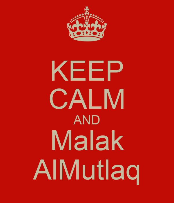 KEEP CALM AND Malak AlMutlaq