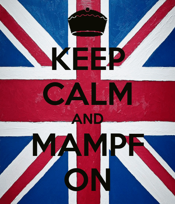 KEEP CALM AND MAMPF ON