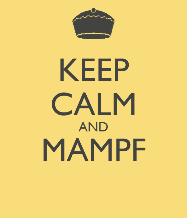 KEEP CALM AND MAMPF